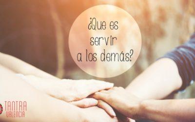 ¿Que es servir a los demás?